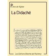 La Didaché (Pères de l'Eglise) (French Edition)