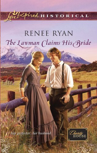 The Lawman Claims His Bride (Charity House Book 4)