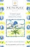 Principles of Tibetan Medicine, Tamdin Sither Bradley, 0722538707