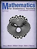 img - for G. L. Musser's,B. E. Peterson's, W. F. Burger's Mathematics for Elementary Teachers 8th(eighth) edition (Mathematics for Elementary Teachers: A Contemporary Approach [Hardcover])(2008) book / textbook / text book