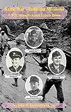 Same War - Different Missions, John Foertschbeck, 1439245991