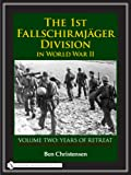 img - for 2: The 1st Fallschirmj ger Division in World War II: Years of Retreat book / textbook / text book