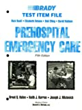 Prehospital Emergency Care, Hafen, Brent Q. and Karren, Keith J., 0893037710