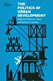 The Politics of Urban Development, , 0700603336