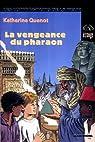 Les compagnons de la peur, tome 2 : La vengeance du pharaon par Quenot