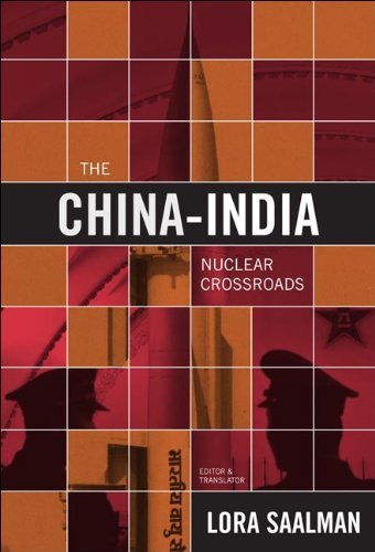 Download The China-India Nuclear Crossroads: China, India, and the New Paradigm [Paperback] [2012] (Author) Lora Saalman ebook