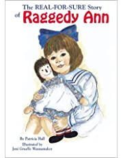 The Real-For Sure Story of Raggedy Ann