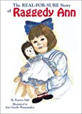 The Real-for-Sure Story of Raggedy Ann, Patricia Hall, 1565547632