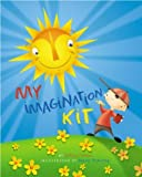 My Imagination Kit, Jeffrey Fulmer, 1593360088