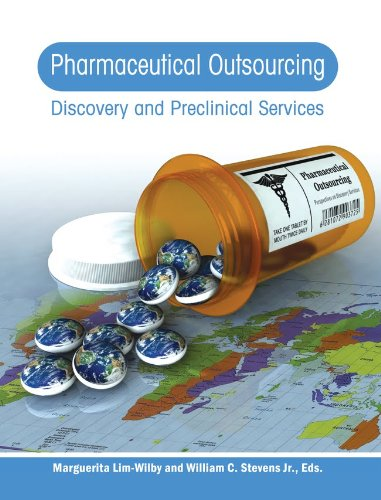 Download Pharmaceutical Outsourcing: Discovery and Preclinical Services (Pharmaceutical Outsourcing, Volume I) ebook