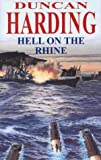 Hell on the Rhine, Duncan Harding, 0727858866
