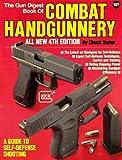 The Gun Digest Book of Combat Handgunnery, Chuck Taylor, 0873491866