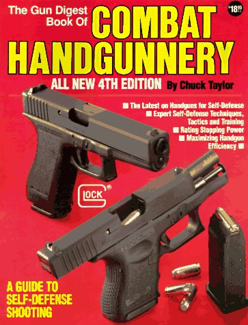 Download The Gun Digest Book of Combat Handgunnery, 4th Edition PDF