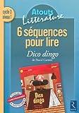 6 séquences pour lire Dico Dingo de Pascal Garnier : Cycle 3 niveau 1