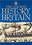 The Usborne History of Britain: With Internet Links (Internet-linked Reference)
