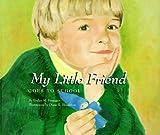 My Little Friend Goes to School, Evelyn M. Finnegan, 096412856X
