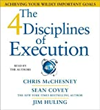 img - for The 4 Disciplines of Execution: Achieving Your Wildly Important Goals by Sean Covey (2012-04-24) book / textbook / text book
