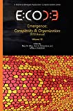 Emergence, Complexity and Organization : 2010 Annual - Volume 12, , 1938158059