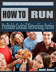 How To Run Profitable Cocktail Networking Parties