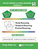 Critical Thinking and Logical Reasoning Workbook-5, Ranga Raghuram, 1494832321