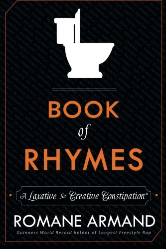 Book of Rhymes: A Laxative for Creative Constipation - Modern Rhyming Dictionary