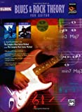 Beginning Blues and Rock Theory for Guitar, Alfred Publishing Staff, 0739031627