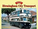 Birmingham City Transport (Glory Days)