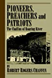 Pioneers, Preachers and Patriots, Robert Rogers Chaffin, 0977317935