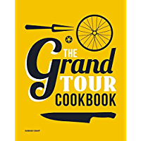 The Grand Tour Cookbook (English Edition)