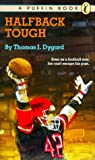 Halfback Tough, Thomas J. Dygard, 0140341137