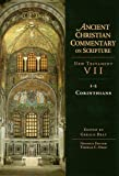 img - for Ancient Christian Commentary on Scripture, New Testament 7, 1-2 Corinthians book / textbook / text book