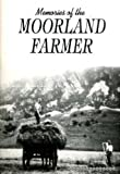 img - for Memories of the Moorland Farmer tales from two counties book / textbook / text book