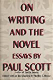 On Writing and the Novel, Paul Scott, 0688069096
