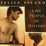 Like People in History: A Gay American Epic | Felice Picano