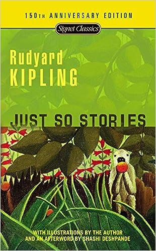 Just So Stories: 100th Anniversary Edition: Rudyard Kipling, Avi, Shashi Deshpande: 9780451531506: Amazon.com: Books