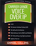 img - for Carrier Grade Voice Over IP book / textbook / text book