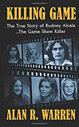 The Killing Game: The True Story of Rodney Alcala the Game Show Serial kIller