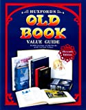 Huxfords' Old Book Value Guide