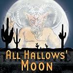 All Hallows' Moon (Dramatized) | Thomas E. Fuller