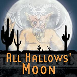 All Hallows' Moon (Dramatized) Performance