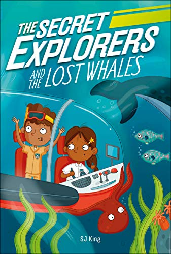 Book Cover: The Secret Explorers and the Lost Whales
