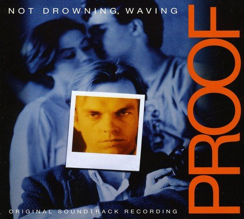 Proof ( Not Drowning Waving ) / O.S.T.