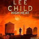 High Heat: A Jack Reacher Novella | Lee Child