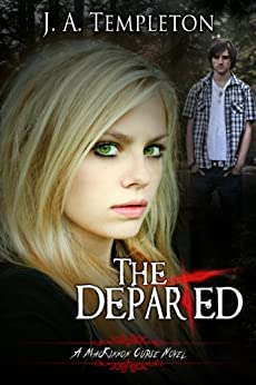 The Departed (MacKinnon Curse novel Book 3) by [Templeton, J.A., Templeton, Julia]