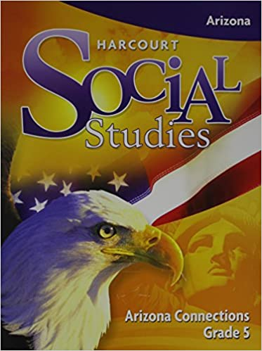 Harcourt Social Studies Arizona Connections Grade 5 US