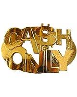 Luxury Divas Cash Only Golden Toned Novelty Belt Buckle