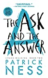 img - for The Ask and the Answer (Reissue with bonus short story): Chaos Walking: Book Two book / textbook / text book