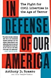 In Defense of Our America, Anthony D. Romero and Dina Temple-Raston, 0061142573