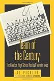 Team of the Century: The Greatest High School Football Team in Texas