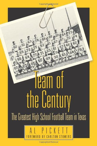 Team of the Century: The Greatest High School Football Team in (High School Football Teams)